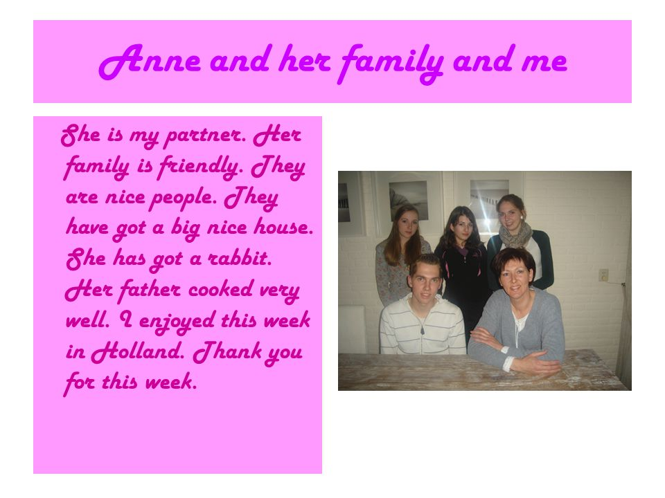 Anne and her family and me