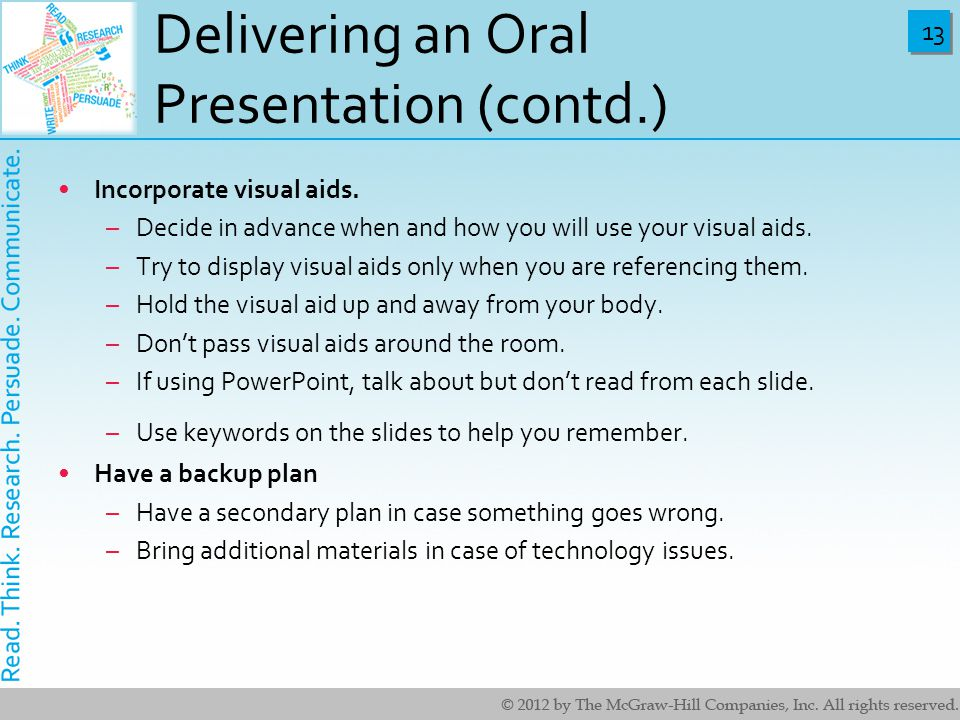 four methods of delivering oral presentation The central purpose of any presentation, written, oral or visual production and delivery will go more key steps to an effective presentation — 5 comments.