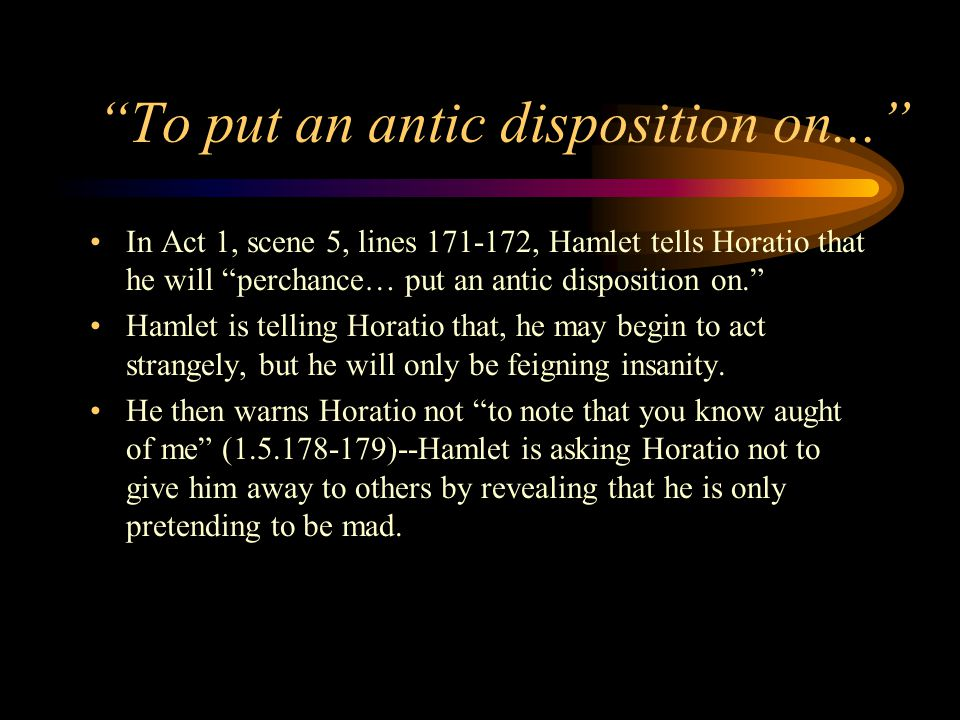 Why Does Hamlet Act Crazy
