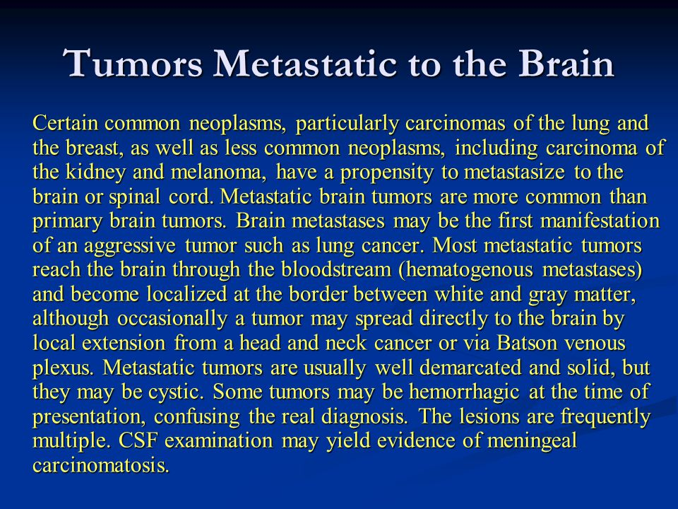 Tumors Metastatic to the Brain