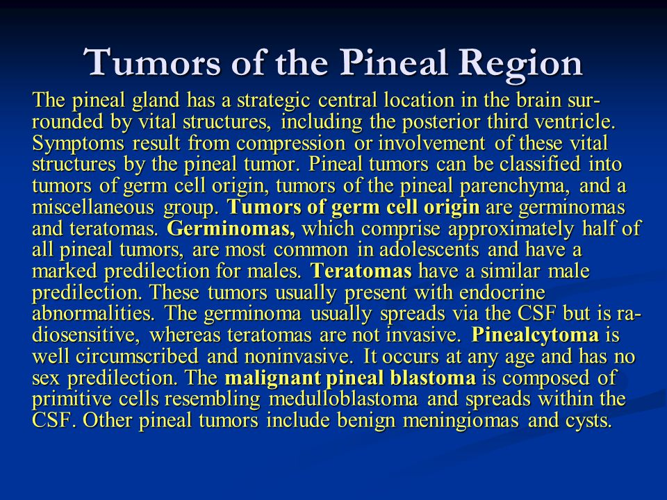Tumors of the Pineal Region