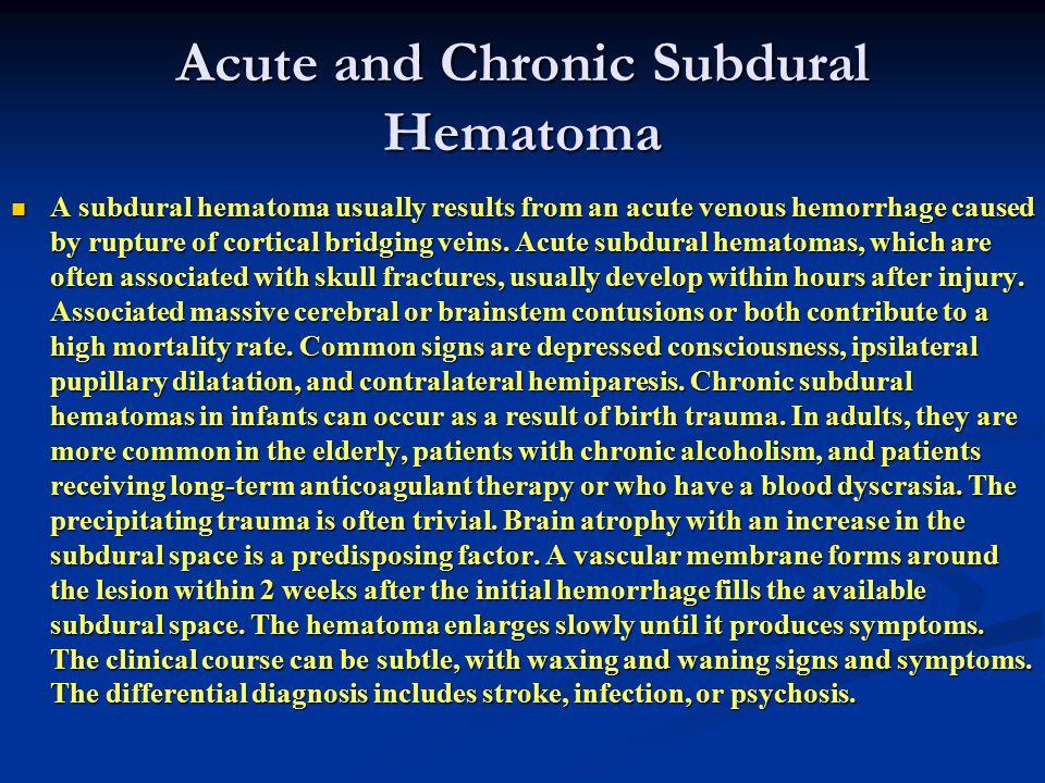 Acute and Chronic Subdural Hematoma