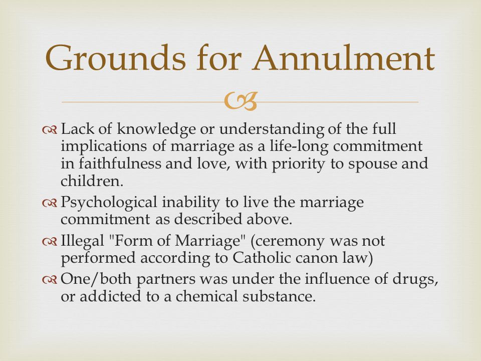 annulment marriage and common children Annulments are most common when couples have not been married for very long   each other's desires to have or not have children, and each other's desires.