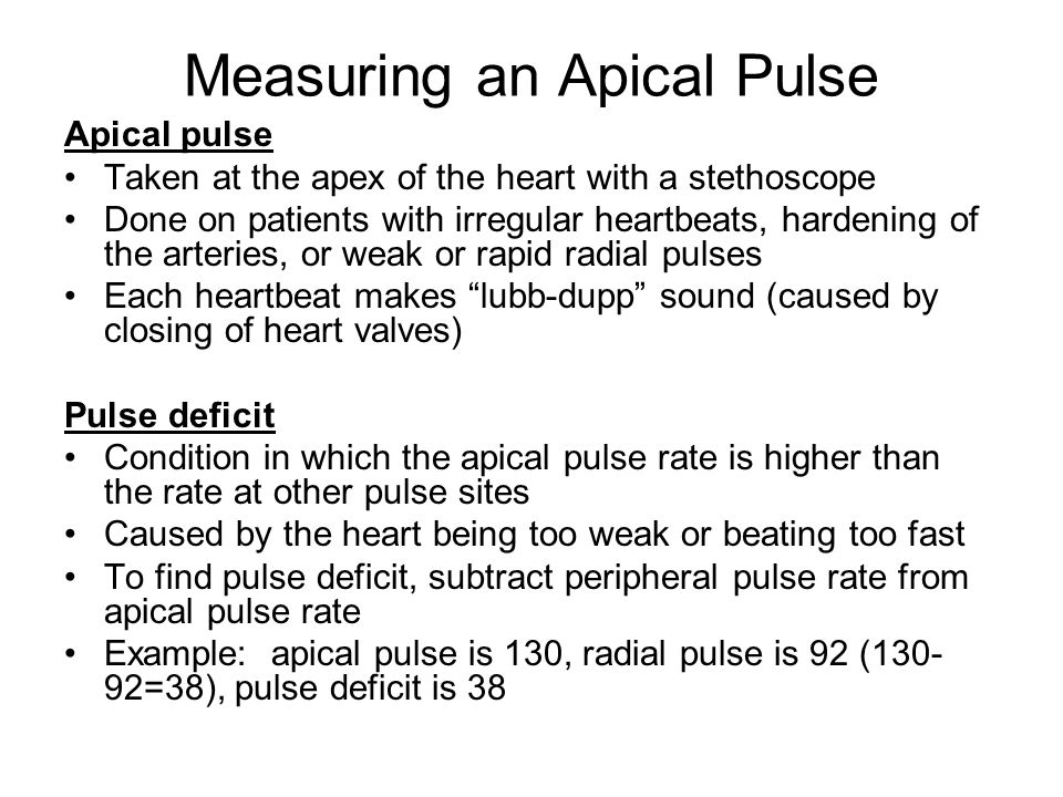 How is an apical pulse taken?