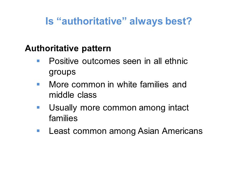 Is authoritative always best