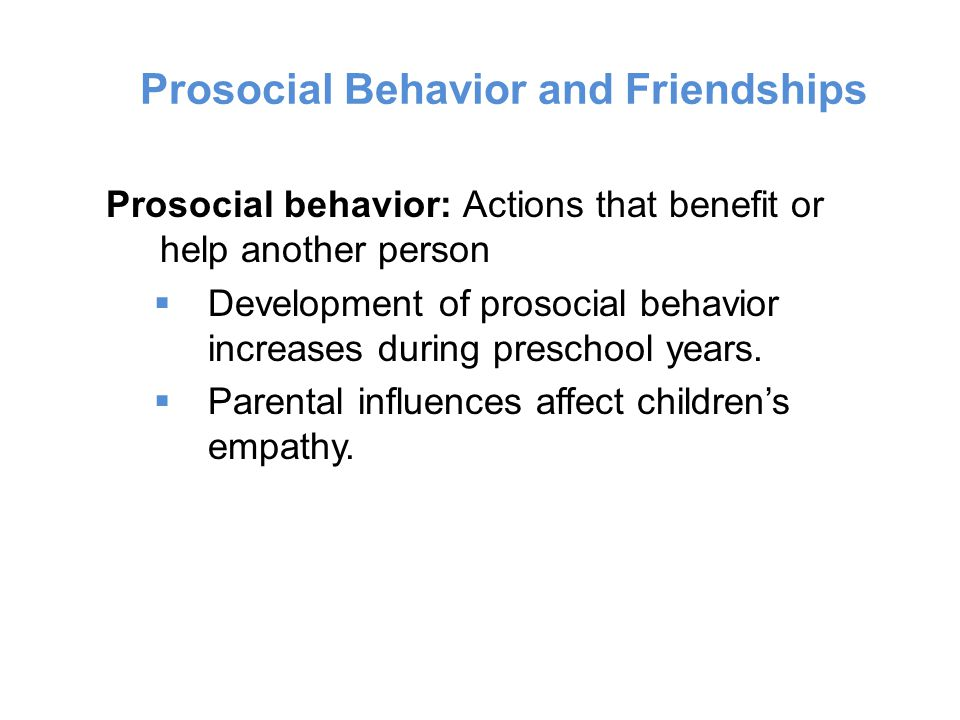 Prosocial Behavior and Friendships