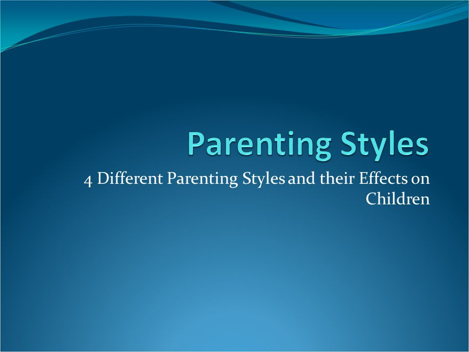 1 what are the different parenting Parenting styles diana baumrind developed a system for measuring parenting this system has been modified over the years to include four different primary types of parenting.