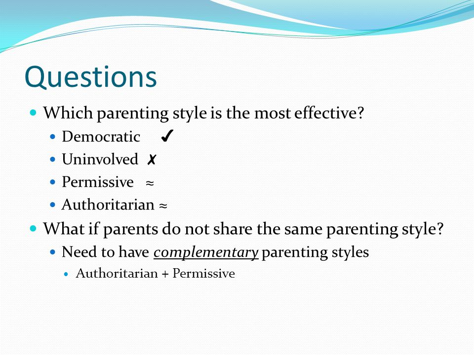 parenting styles and their effects Authoritarian parenting is a restrictive, punishment-heavy parenting style in which parents make their children follow their directions with little to no explanation or feedback and focus on the child's and family's perception and status.