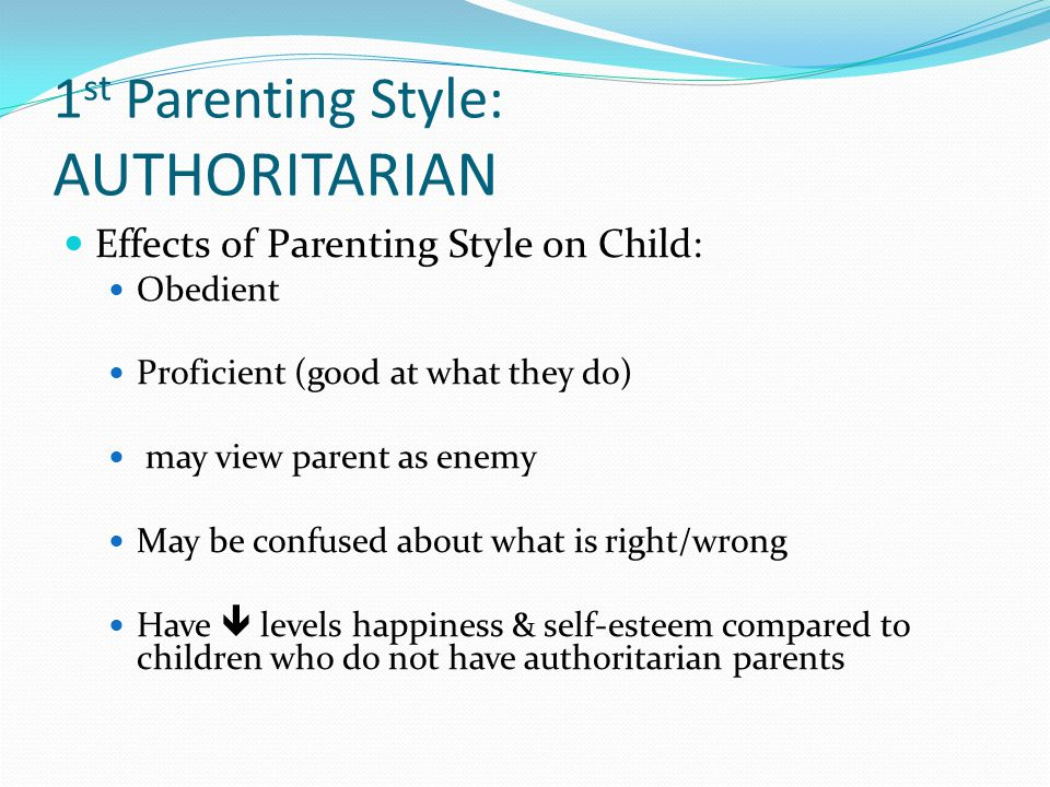 parenting styles and their effects on Parenting styles and adolescents this research brief provides an overview of research on parenting styles and their impact on adolescent development it is intended primarily as a guide for parent educators and other effects of parenting style and.