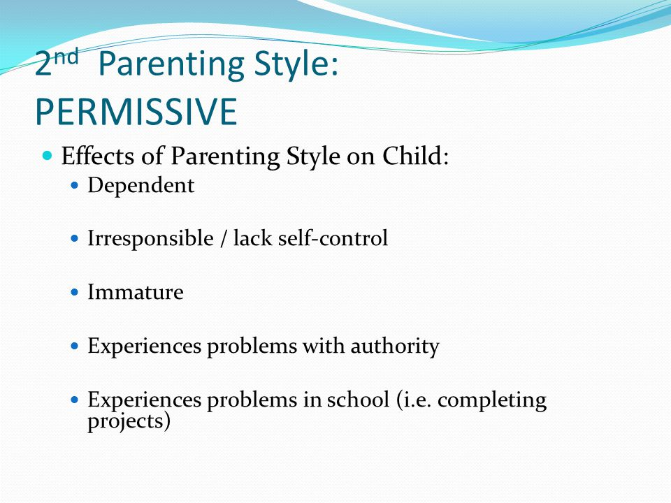 parenting styles and their effects on children essay Willfulness is seen to be the root of unhappiness, bad behavior, and sin thus, a  loving parent is one who tries to break the will of the child.