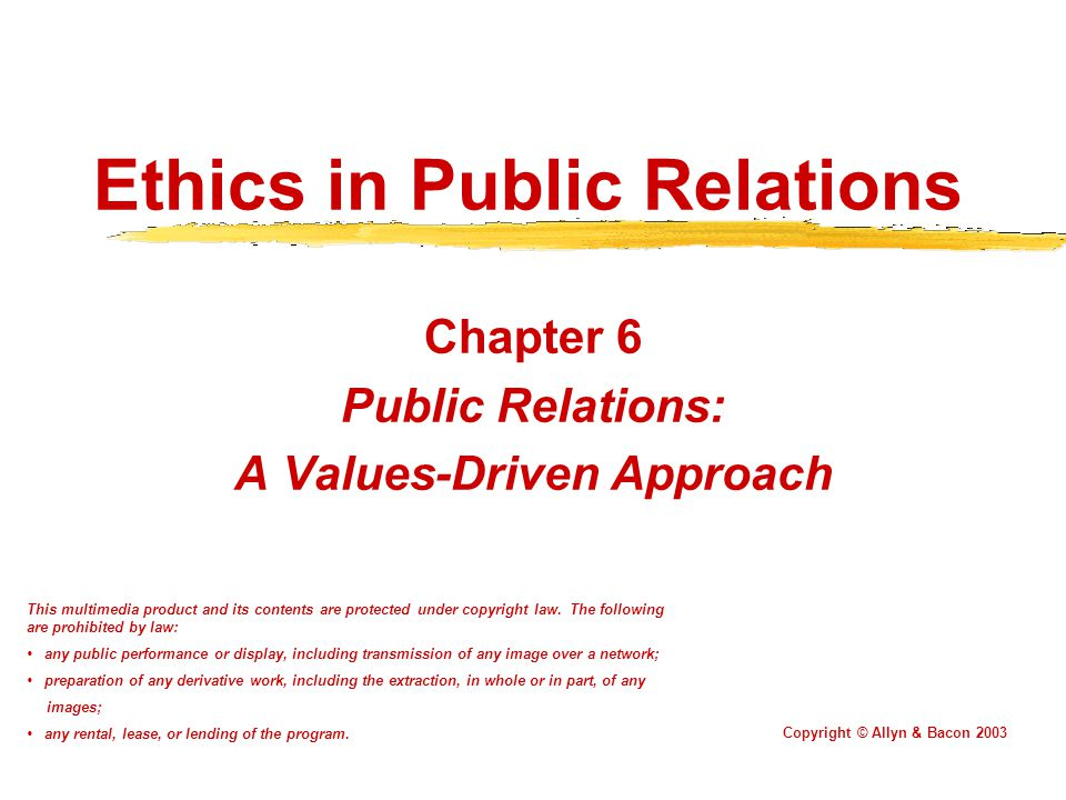 ethics and public relations Drwood's public relations 101 class at millersville university pr chapter 6 drwood's public public relations ethics models.