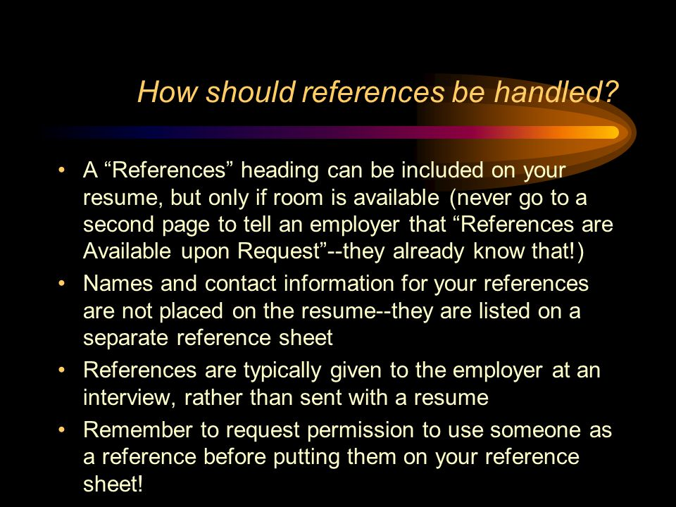 How should references be handled