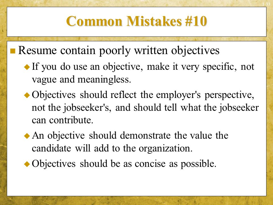 Common Mistakes #10 Resume Contain Poorly Written Objectives