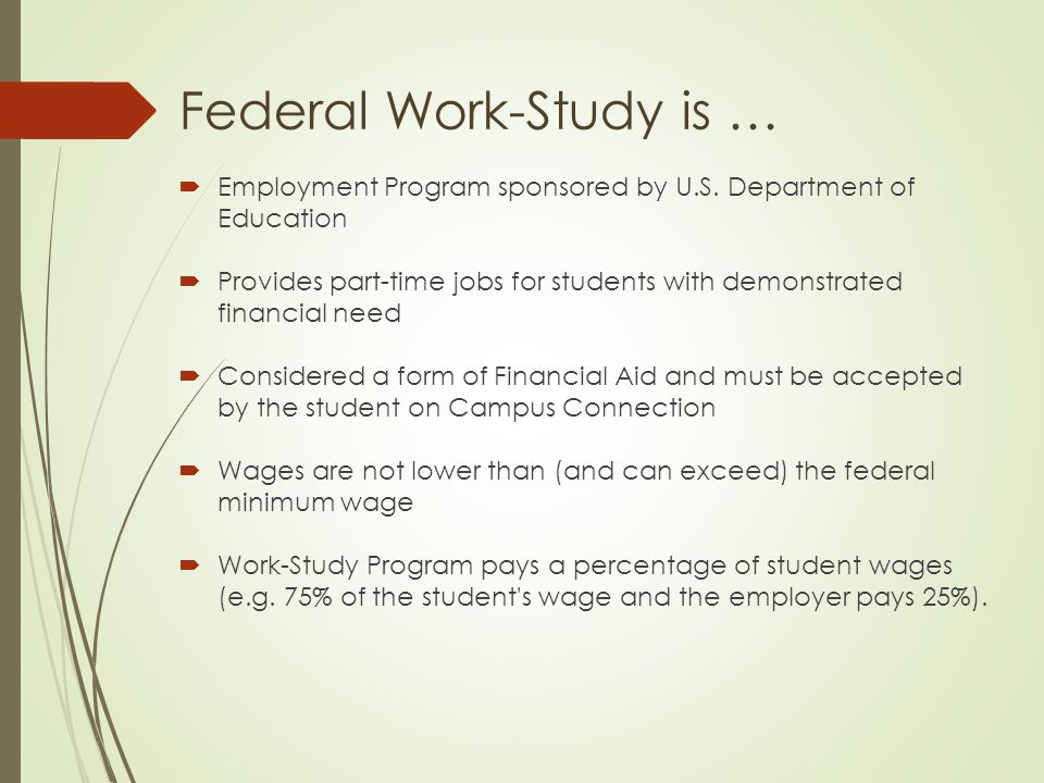 What is a federal work study program