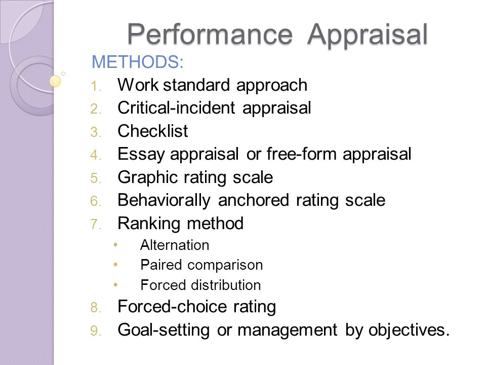 performance appraisal ppt  6 performance appraisal methods work standard approach critical incident appraisal checklist essay