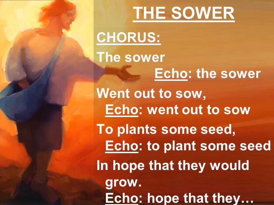 Sower Sower