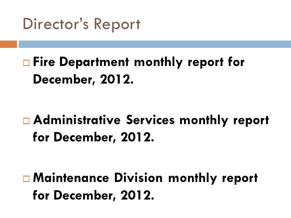 Director's Report Fire Department monthly report for December, 2012.