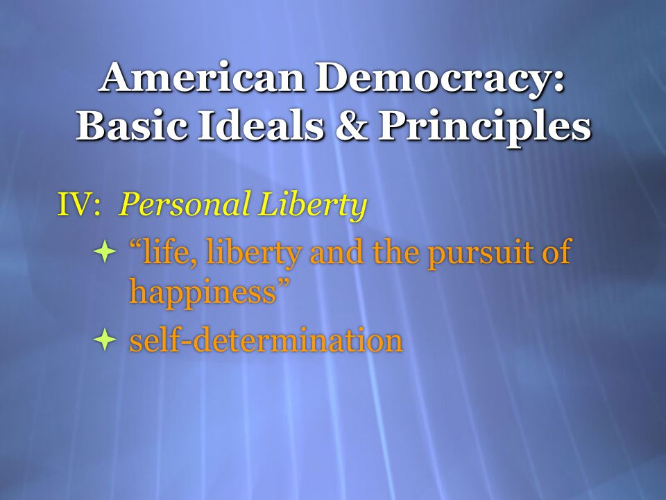 values in american democracy Free american democracy papers, essays, and research papers my account search results free essays good essays better the world expects america to lead, have values, pursue freedom, be diverse and open, and also practice democracy being a democratic nation makes us the city upon the.