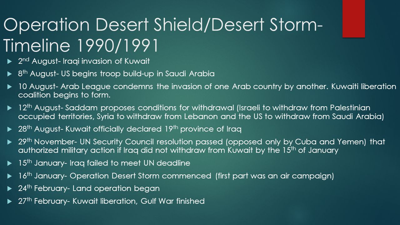 a history and the causes of operation desert storm The causes of the gulf war richard stilliard saddam, hipocrisy and unkown history of kuwait (1991 timeline of operation desert storm.