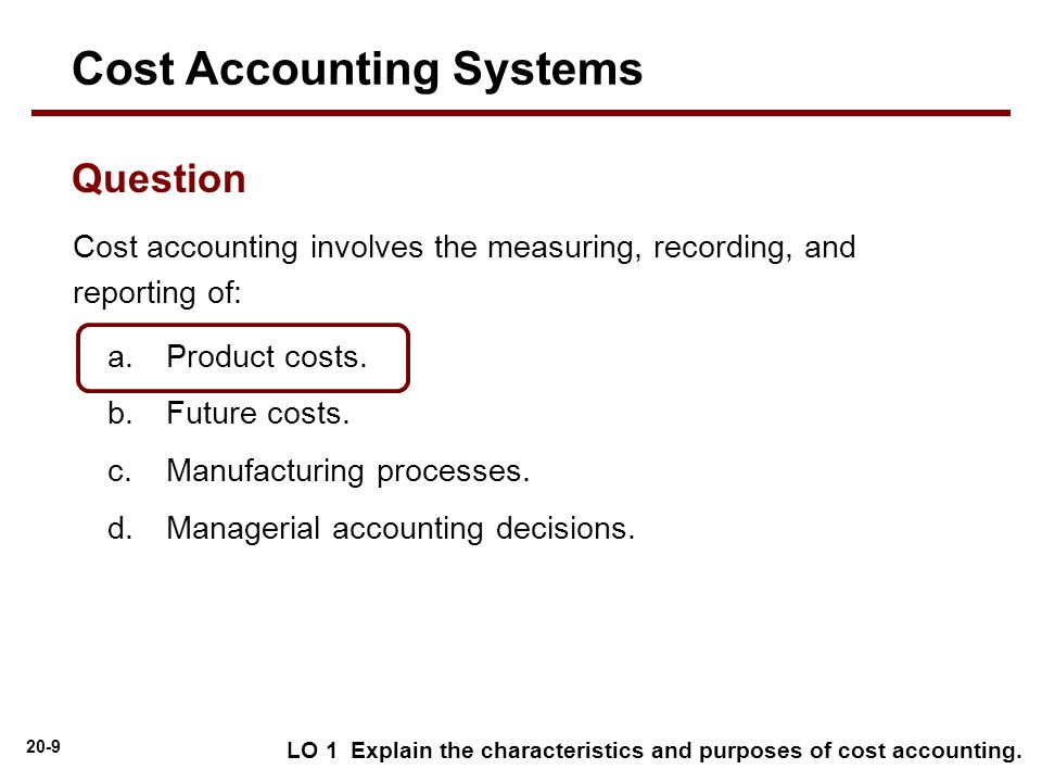 purpose of cost accounting Hi all,whats the purpose of cost centers especially in case where cost centers are assigend to the positions thanks,rashmi.