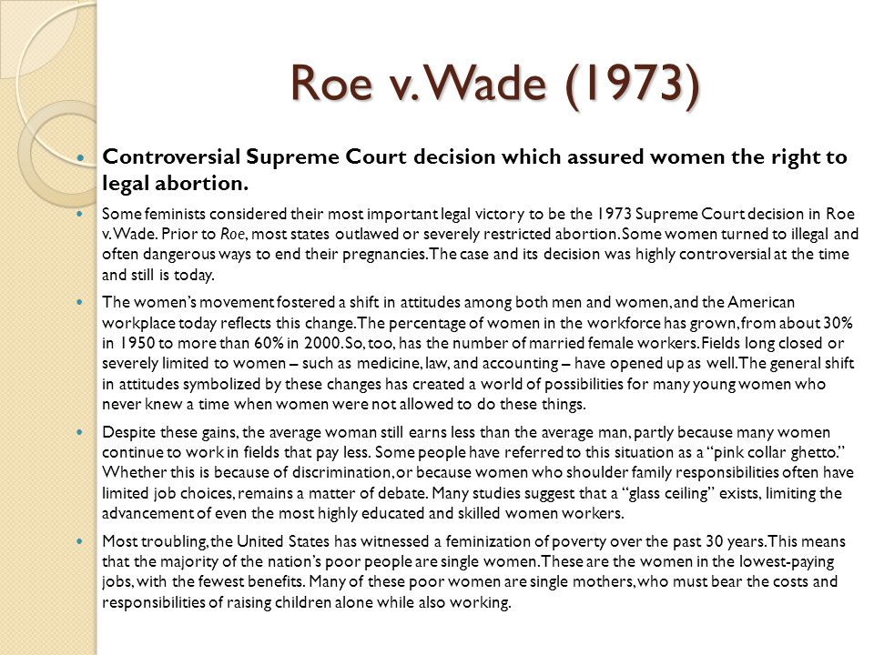 an analysis of the 1973 roe v wade supreme court case The supreme court's decision in this case was the most significant in a long line of decisions over a period of 50 years that recognized a constitutional right of privacy, even though the word privacy is not found in the constitution.