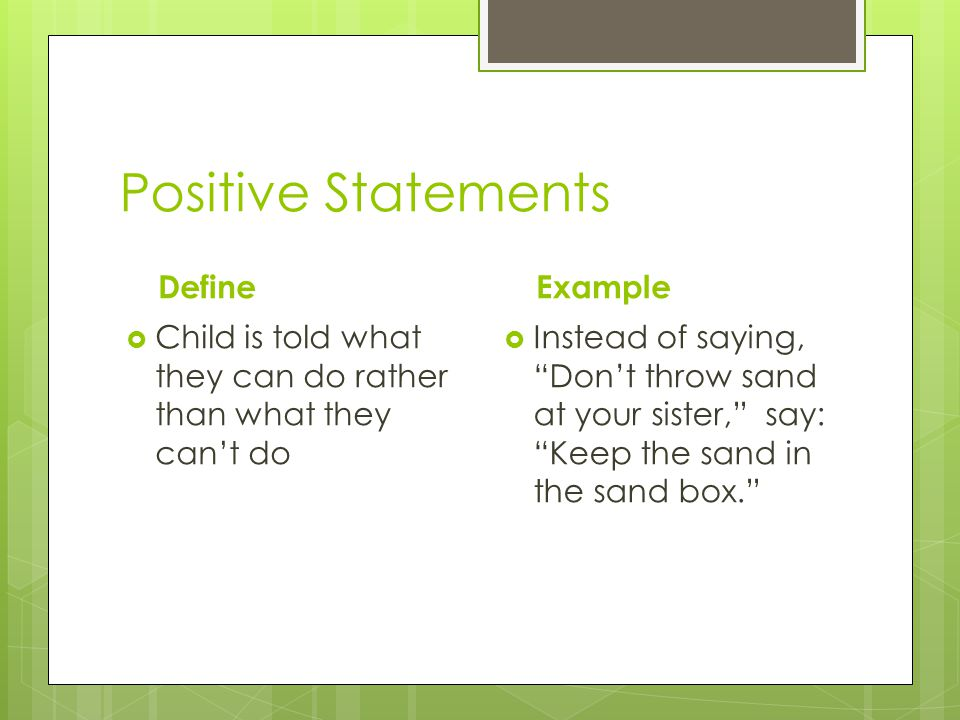 Positive Statements Define Example
