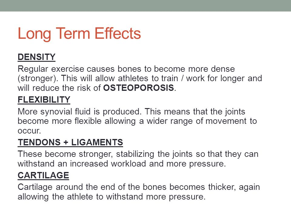 Long Term Effects : Topic the skeletal system ppt video online download