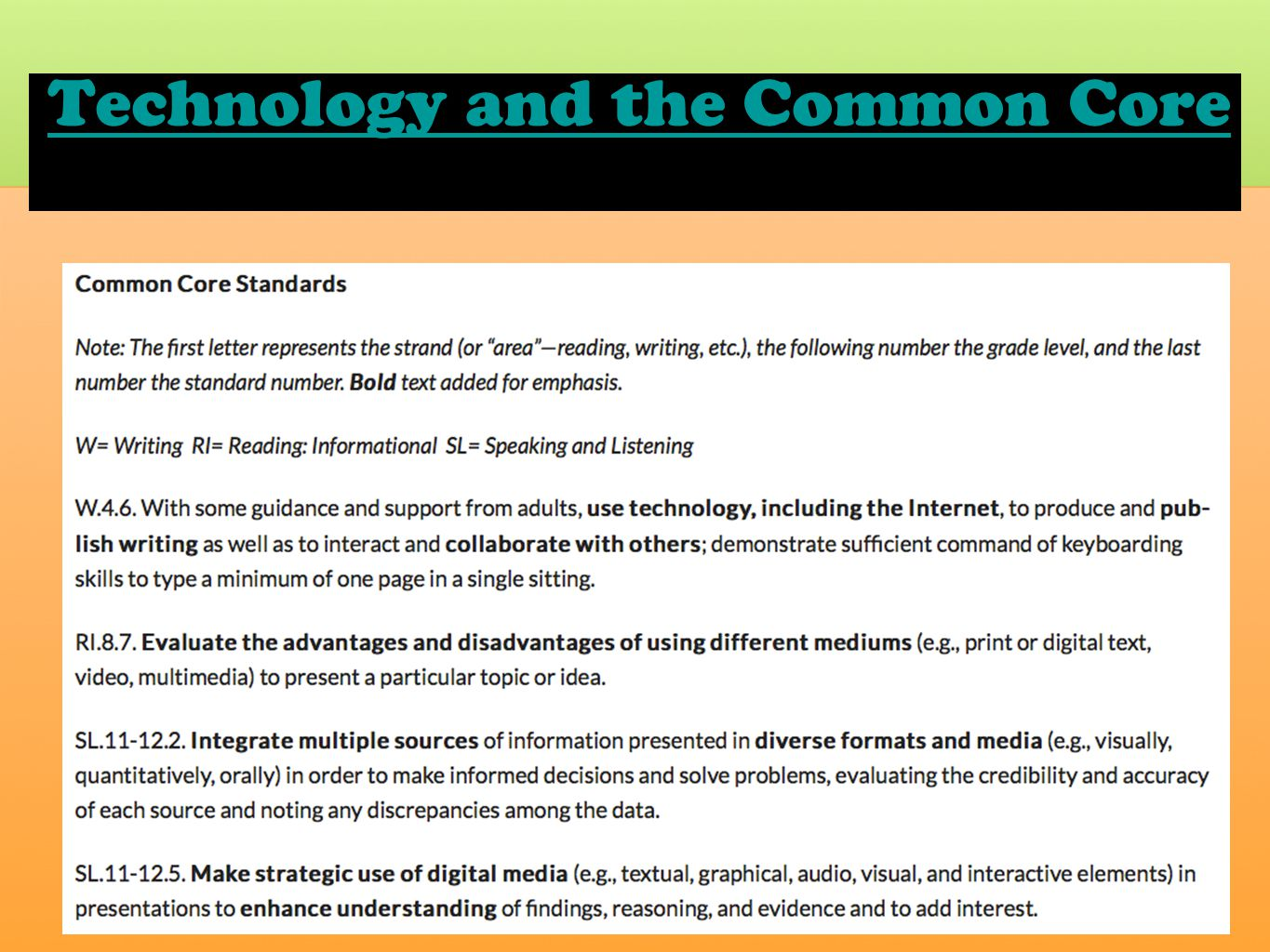 Technology and the Common Core