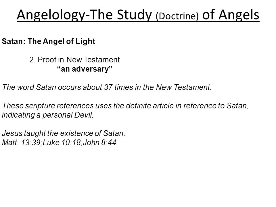 an analysis of the existence of satan It will usually be obvious from the context which meaning applies[2]  to be bad , he [satan] must exist and have intelligence and will but existence.