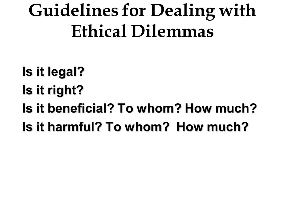 Guidelines for Dealing with Ethical Dilemmas