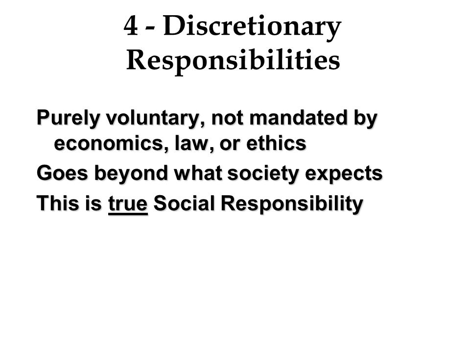 4 - Discretionary Responsibilities