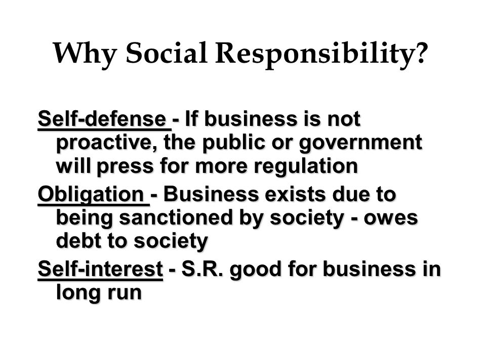 Why Social Responsibility