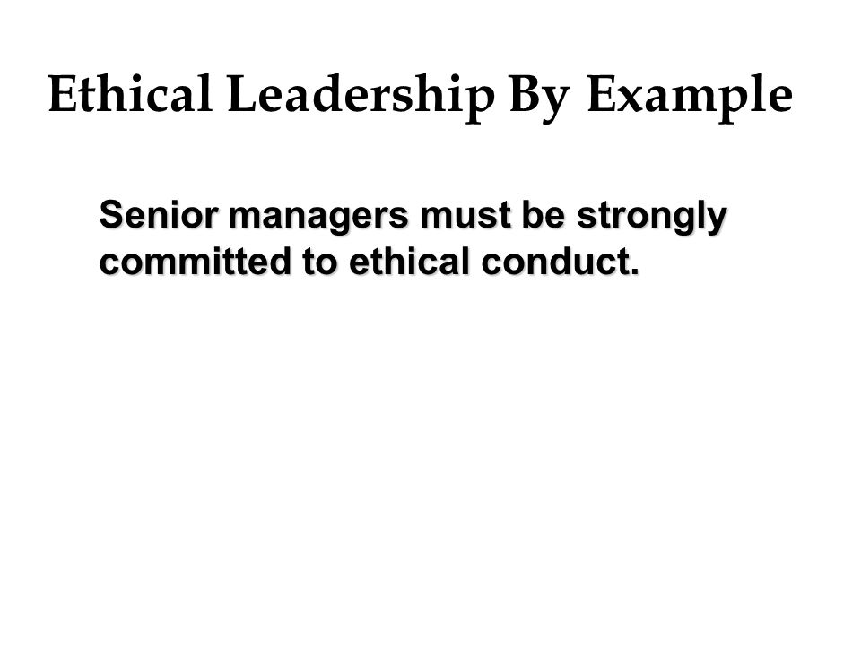 Ethical Leadership By Example