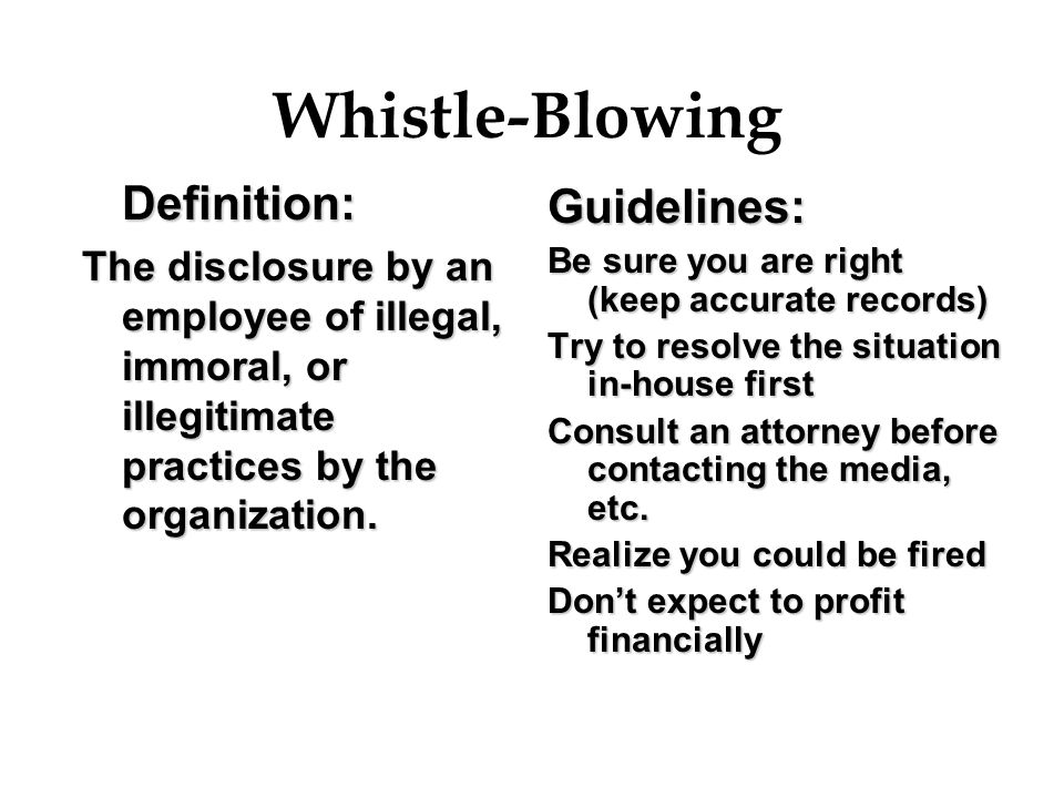 Whistle-Blowing Guidelines: Definition: