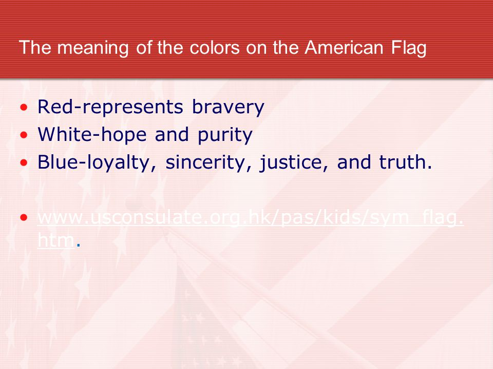 The meaning of the colors on the American Flag