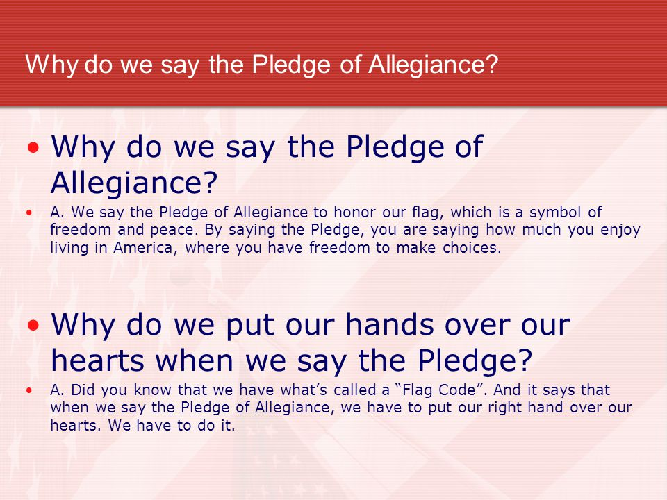 Why do we say the Pledge of Allegiance