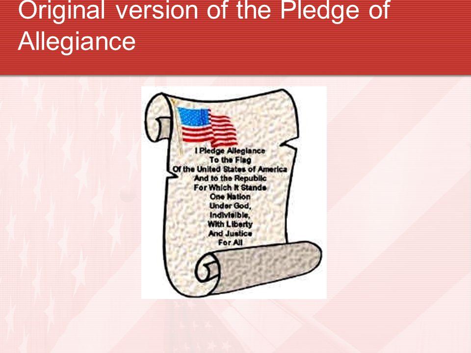 Original version of the Pledge of Allegiance