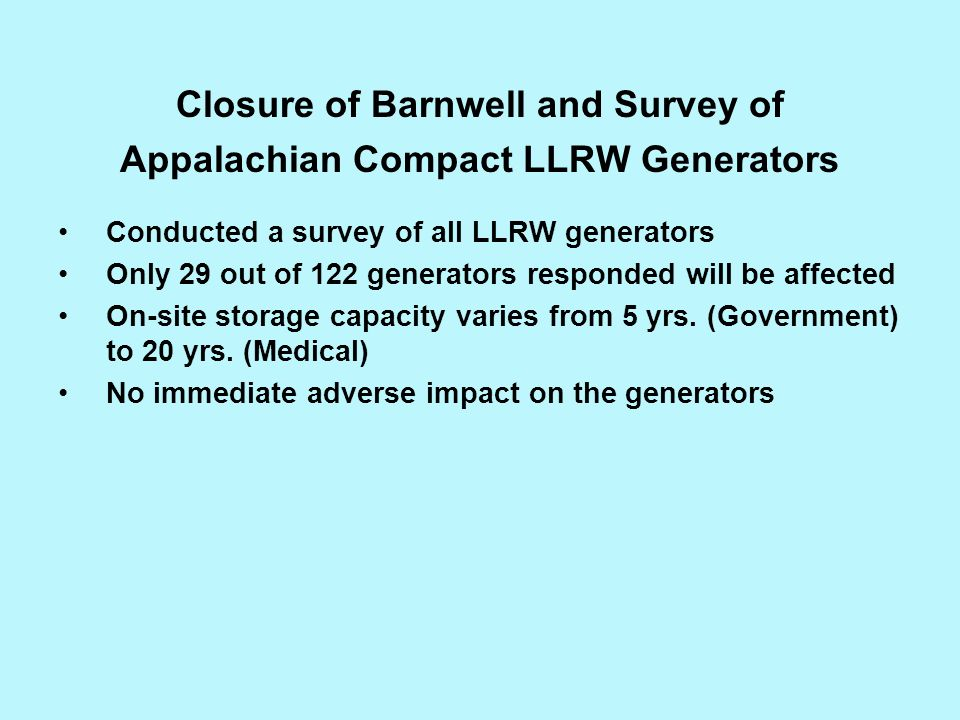 Closure of Barnwell and Survey of Appalachian Compact LLRW Generators