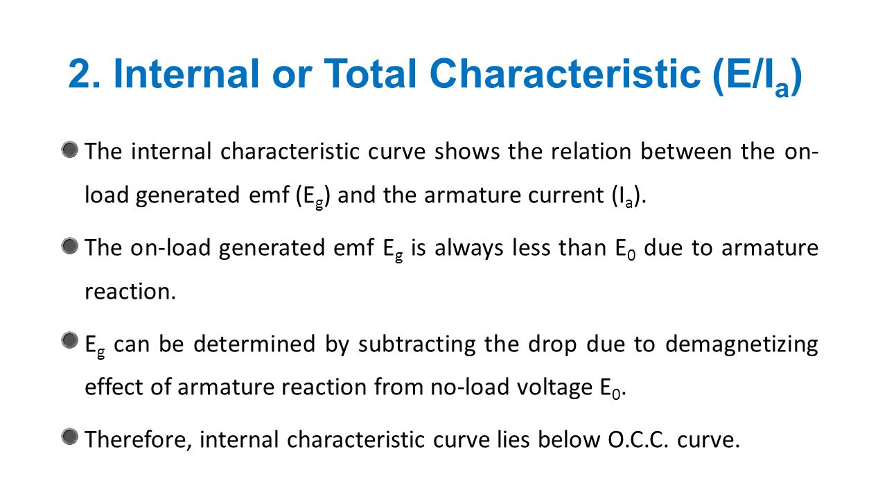 2. Internal or Total Characteristic (E/Ia)