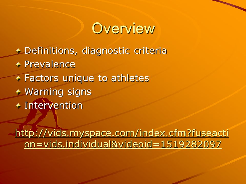 an overview of the eating disorders among athletes Eating disorders and disordered eating among athletes overview definitions, diagnostic criteria prevalence factors unique to athletes warning signs intervention http.