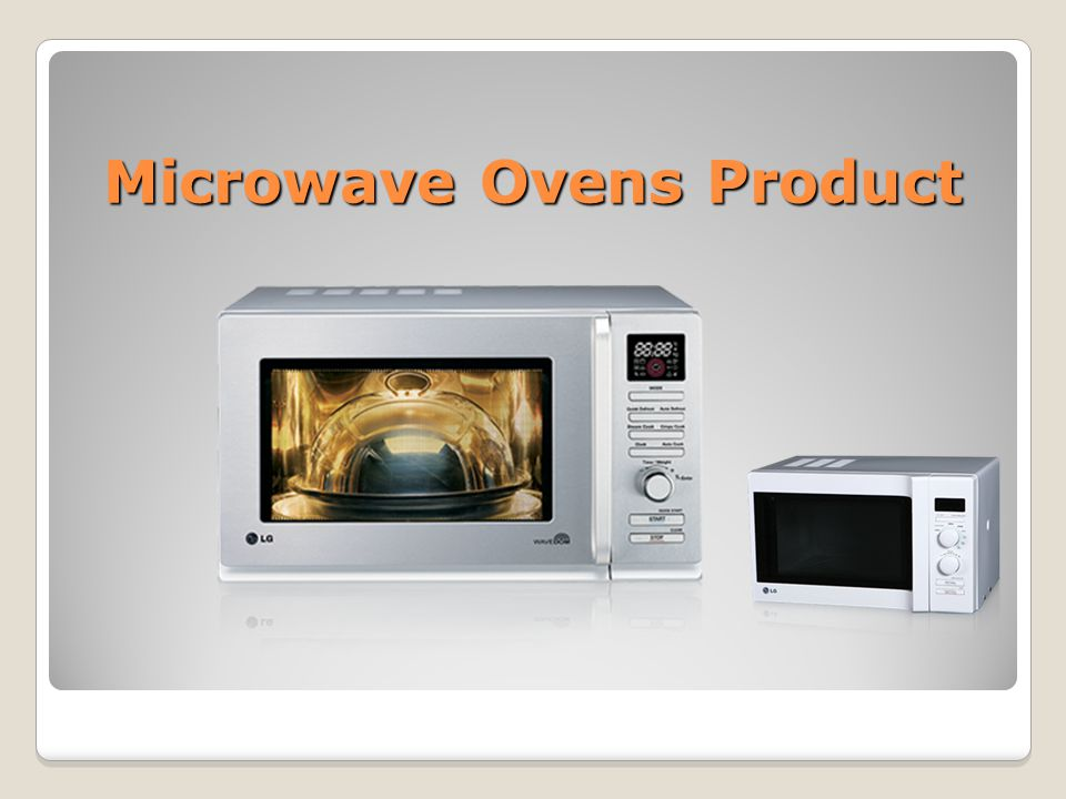 microwave ovens to new market segment
