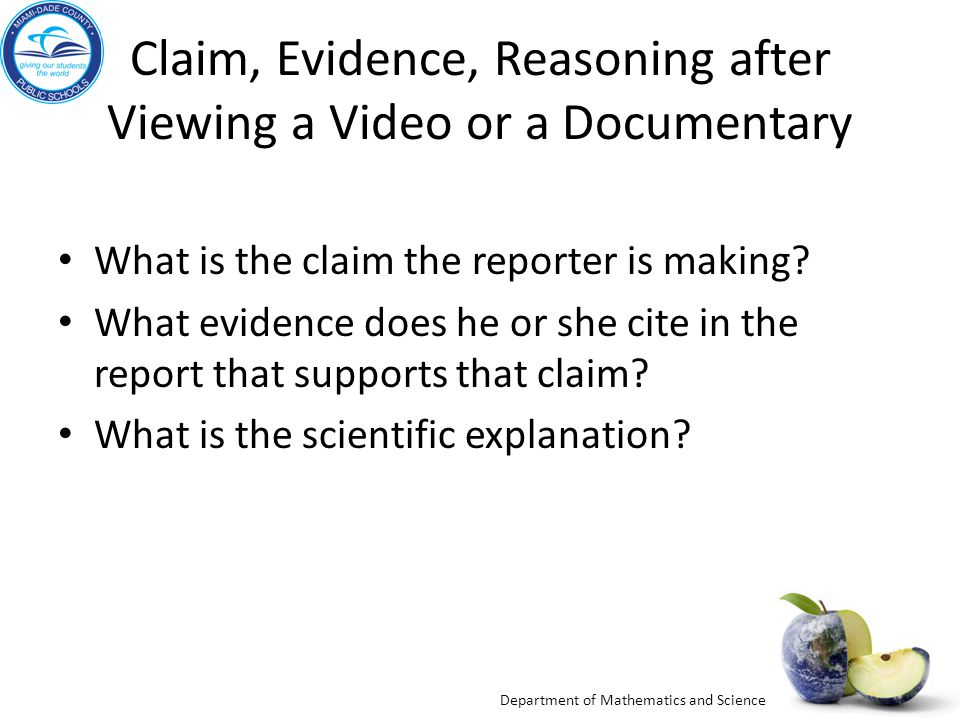 Claim, Evidence, Reasoning after Viewing a Video or a Documentary