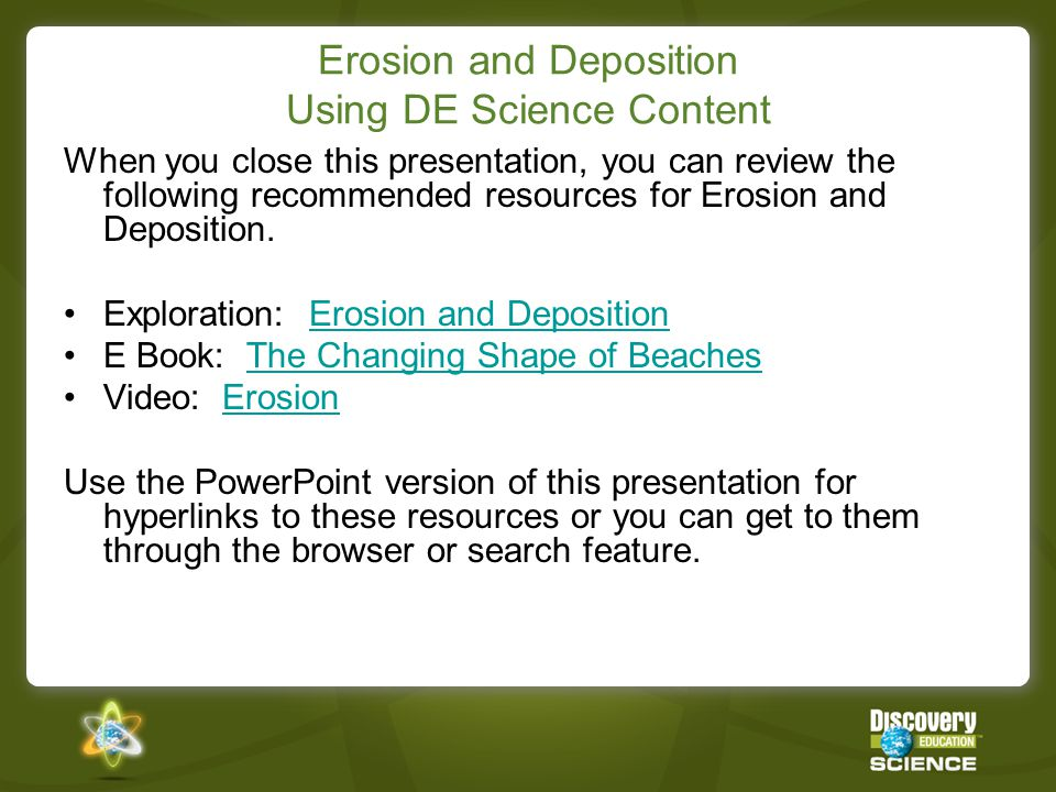 Erosion and Deposition Using DE Science Content