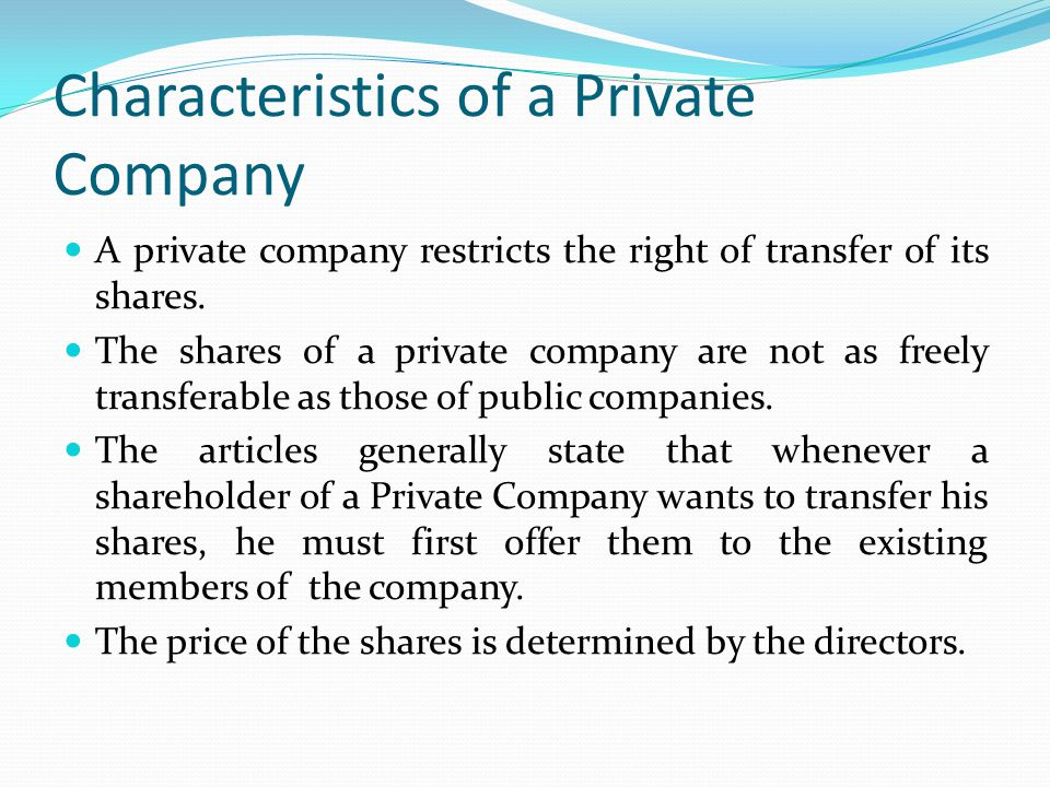 Characteristics of a Private Company