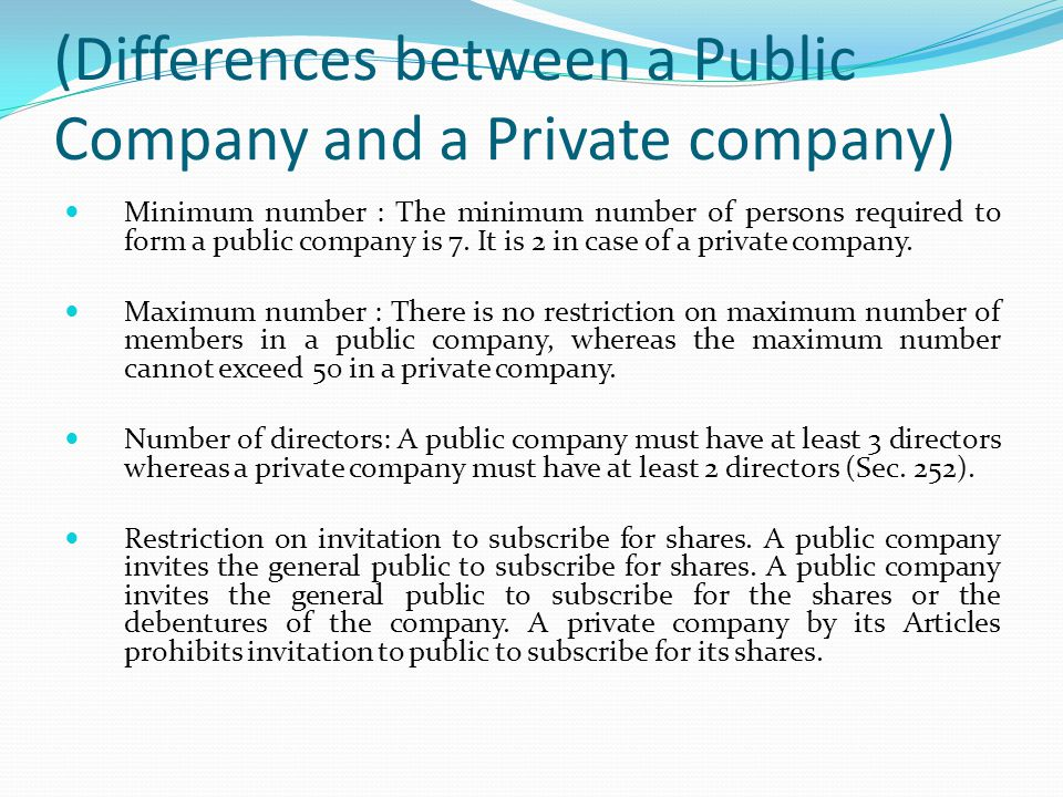 (Differences between a Public Company and a Private company)