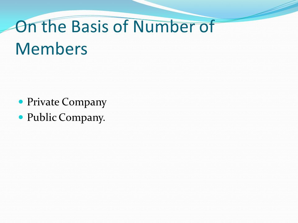 On the Basis of Number of Members