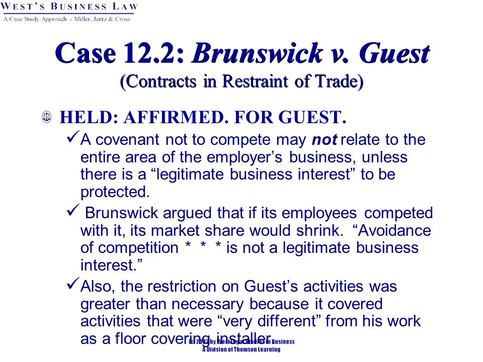 Case 12.2: Brunswick v. Guest (Contracts in Restraint of Trade)
