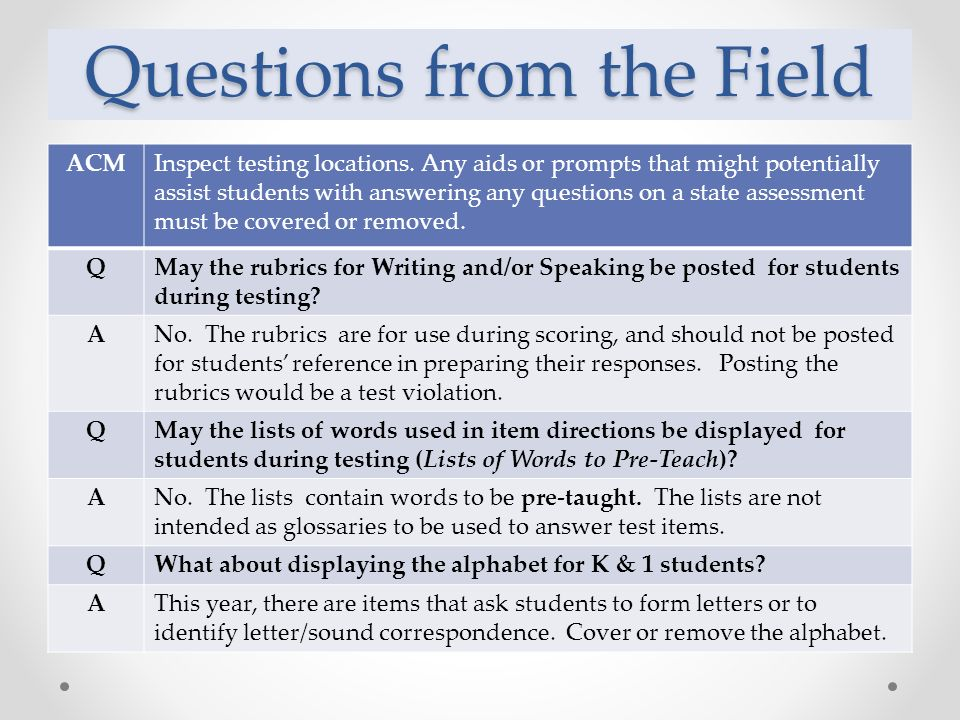 Questions from the Field