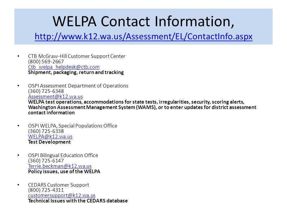 WELPA Contact Information, http://www.k12.wa.us/Assessment/EL/ContactInfo.aspx
