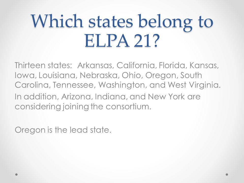 Which states belong to ELPA 21